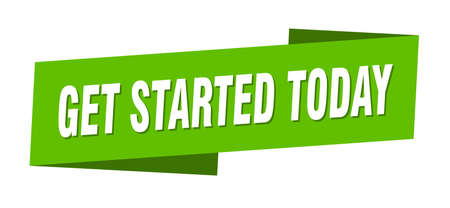 get started today banner template. get started today ribbon label sign