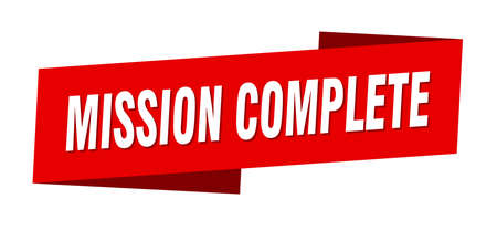 mission complete banner template. mission complete ribbon label sign
