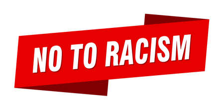 no to racism banner template. no to racism ribbon label sign Vettoriali