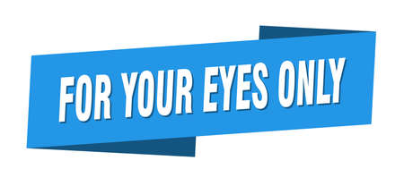 for your eyes only banner template. for your eyes only ribbon label sign