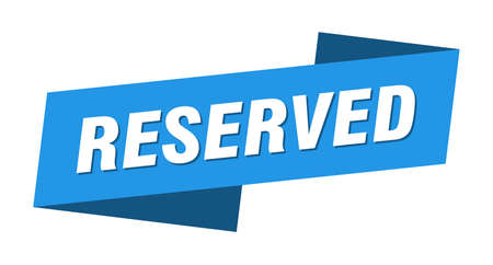 reserved banner template. reserved ribbon label sign