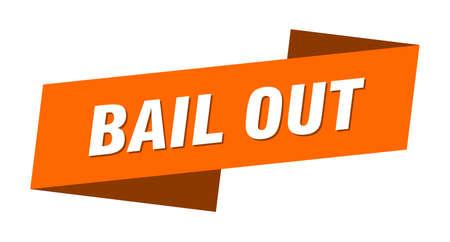bail out banner template. bail out ribbon label sign Vecteurs