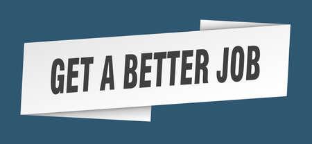 get a better job banner template. get a better job ribbon label sign