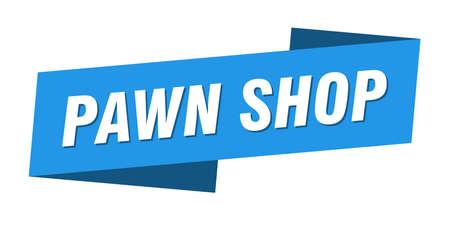 pawn shop banner template. pawn shop ribbon label sign