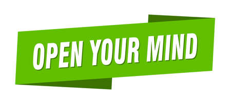 open your mind banner template. open your mind ribbon label sign Illustration