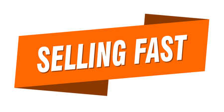 selling fast banner template. selling fast ribbon label sign