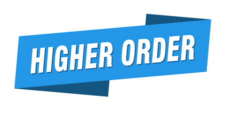 higher order banner template. higher order ribbon label sign