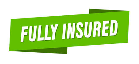 fully insured banner template. fully insured ribbon label sign