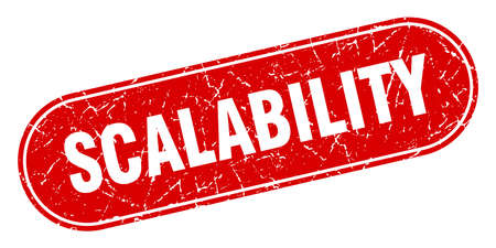 scalability sign. scalability grunge red stamp. Label