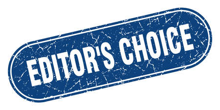 editor's choice sign. editor's choice grunge blue stamp. Label