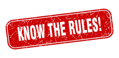 know the rules stamp. know the rules square grungy red sign
