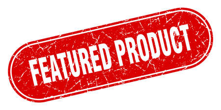 featured product sign. featured product grunge red stamp. Label