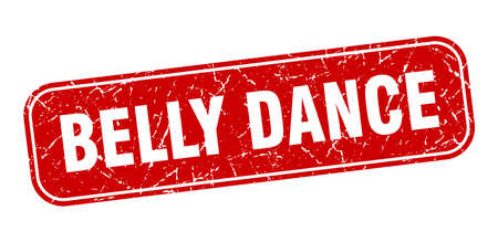 belly dance stamp. belly dance square grungy red sign