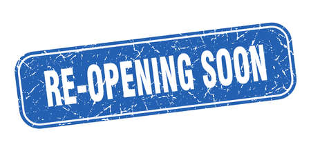 re-opening soon stamp. re-opening soon square grungy blue sign