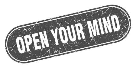 open your mind sign. open your mind grunge black stamp. Label