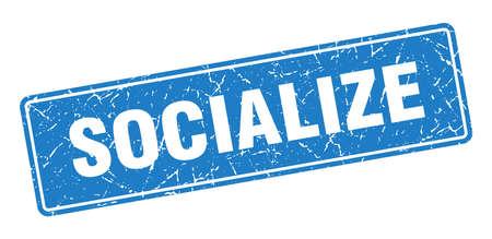 socialize stamp. socialize vintage blue label. Sign Vettoriali
