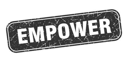 empower stamp. empower square grungy black sign