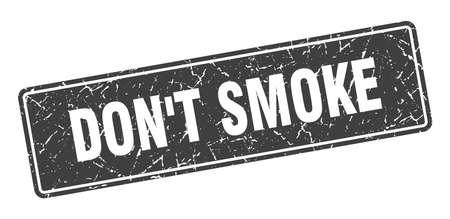 don't smoke stamp. don't smoke vintage black label. Sign