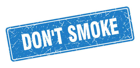 don't smoke stamp. don't smoke vintage blue label. Sign