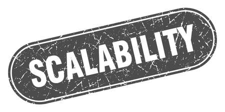 scalability sign. scalability grunge black stamp. Label 向量圖像