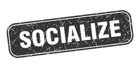 socialize stamp. socialize square grungy black sign