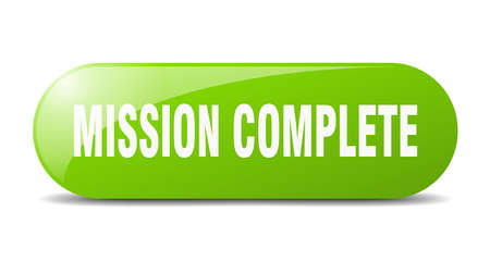 mission complete button. mission complete sign. key. push button.