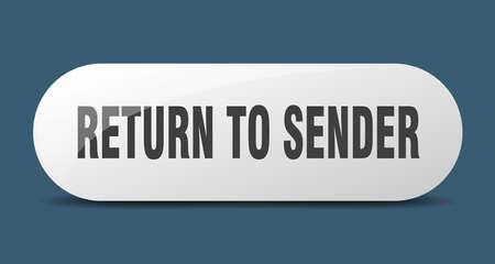 return to sender button. return to sender sign. key. push button.