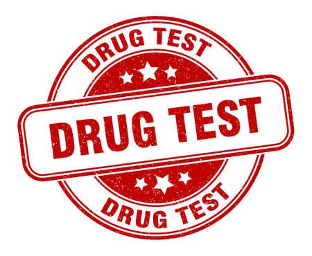 drug test stamp. drug test round grunge sign. label