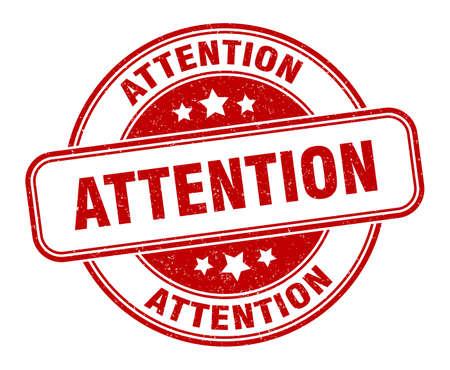 attention stamp. attention round grunge sign. label