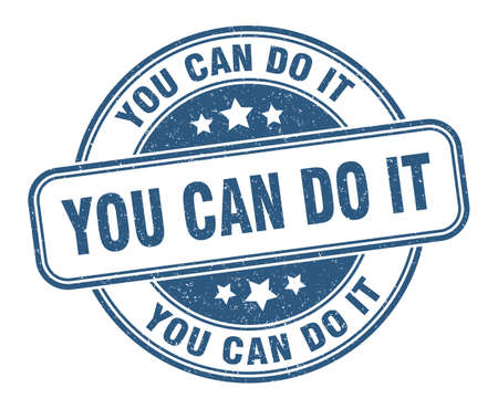 you can do it stamp. you can do it round grunge sign. label Vektorové ilustrace