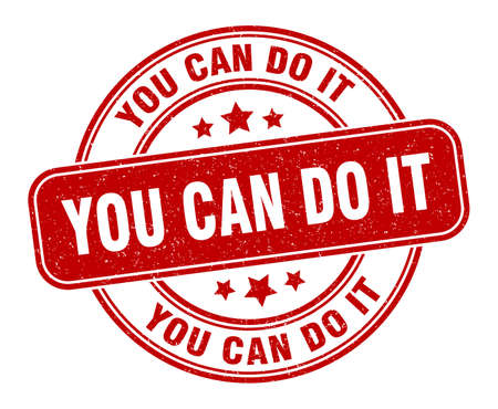 you can do it stamp. you can do it label. round grunge sign