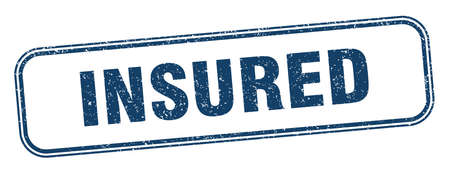 insured stamp. insured square grunge sign. label