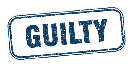 guilty stamp. guilty square grunge sign. label