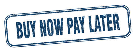 buy now pay later stamp. buy now pay later square grunge sign. label