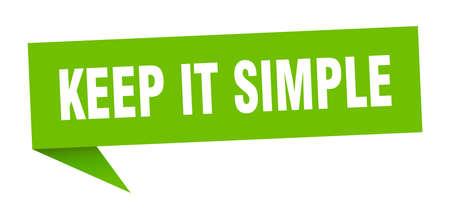 keep it simple banner. keep it simple speech bubble. keep it simple sign