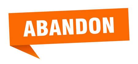 abandon banner. abandon speech bubble. abandon sign