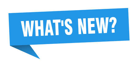 what's new? banner. what's new? speech bubble. what's new? sign