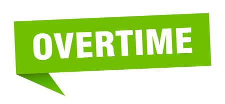 overtime banner. overtime speech bubble. overtime sign