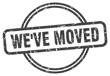 we've moved grunge stamp. we've moved round vintage stamp