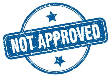 not approved grunge stamp. not approved round vintage stamp Vektorgrafik