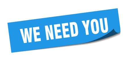 we need you sticker. we need you square isolated sign. we need you label Illustration
