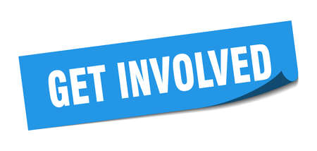 get involved sticker. get involved square isolated sign. get involved label