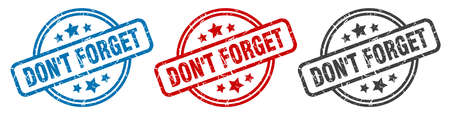 don't forget stamp. don't forget round isolated sign. don't forget label set