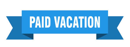 paid vacation ribbon. paid vacation isolated band sign. paid vacation banner