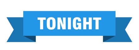 tonight ribbon. tonight isolated band sign. tonight banner