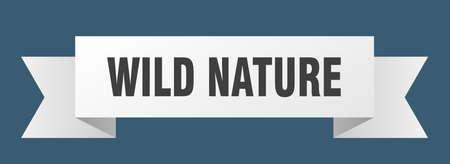 wild nature ribbon. wild nature isolated band sign. wild nature banner