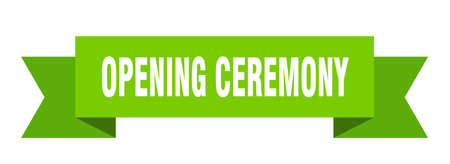 opening ceremony ribbon. opening ceremony isolated band sign. opening ceremony banner