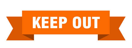 keep out ribbon. keep out isolated band sign. keep out banner