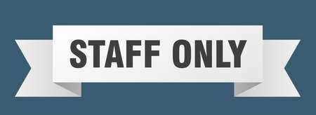 staff only ribbon. staff only isolated band sign. staff only banner