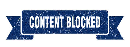 content blocked ribbon. content blocked grunge band sign. content blocked banner